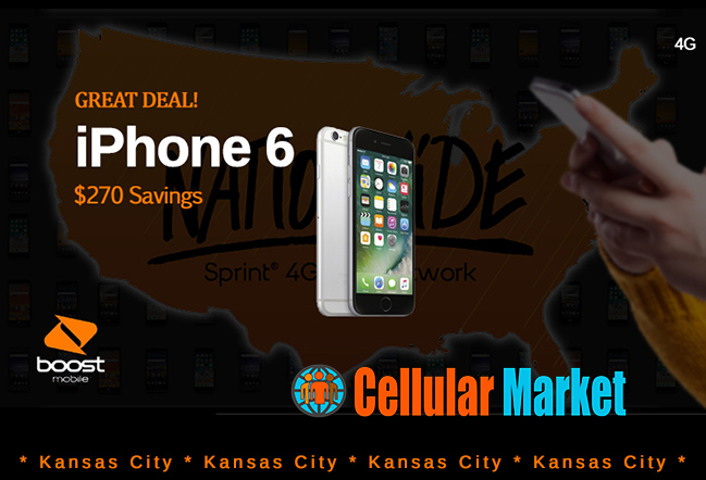 iPhone 6 Deal Save $270!  * Kansas City Boost Mobile *